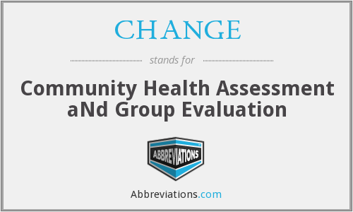 CHANGE - Community Health Assessment aNd Group Evaluation