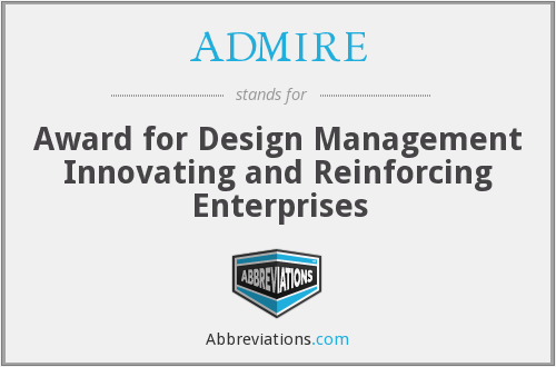 ADMIRE - Award for Design Management Innovating and Reinforcing Enterprises