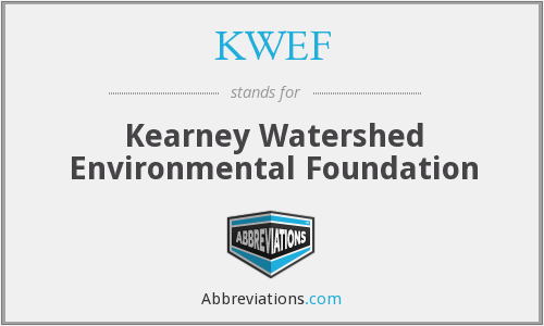 What does KWEF stand for?