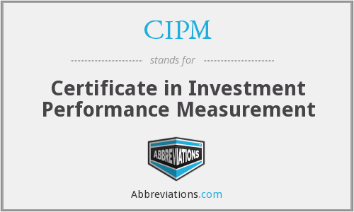 cipm investment certificate measurement in performance