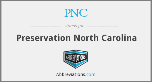 PNC - Preservation North Carolina