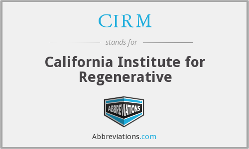 CIRM - California Institute for Regenerative
