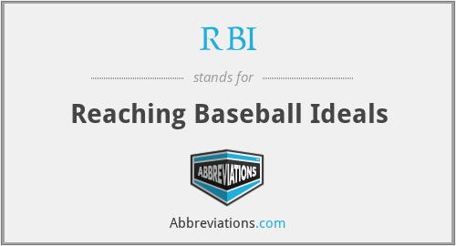 RBI - Reaching Baseball Ideals