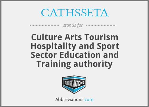 CATHSSETA - Culture Arts Tourism Hospitality and Sport