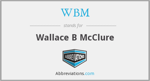 WBM - Wallace B McClure