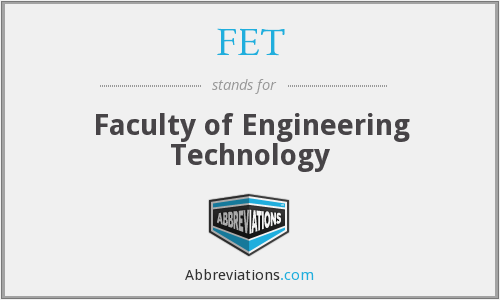 FET - Faculty of Engineering Technology