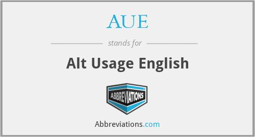 AUE - alt usage english