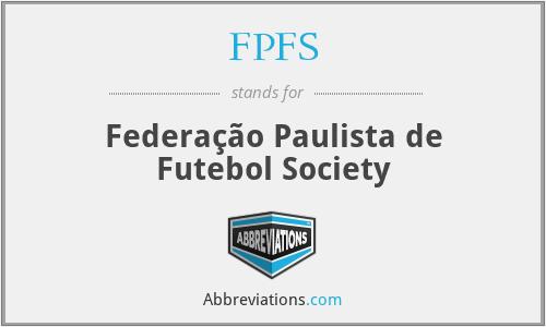 FPFS - Federação Paulista de Futebol Society
