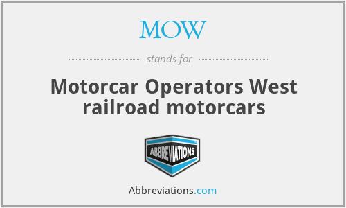 MOW - Motorcar Operators West railroad motorcars
