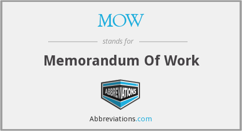 MOW - Memorandum Of Work