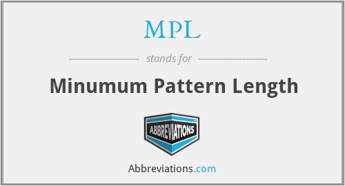MPL - Minumum Pattern Length