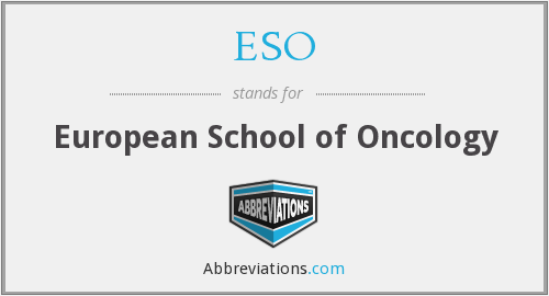 ESO - European School of Oncology