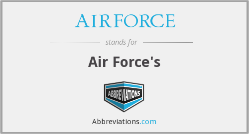 What does AIRFORCE stand for?