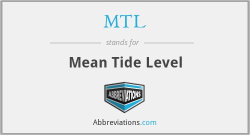 MTL - Mean Tide Level