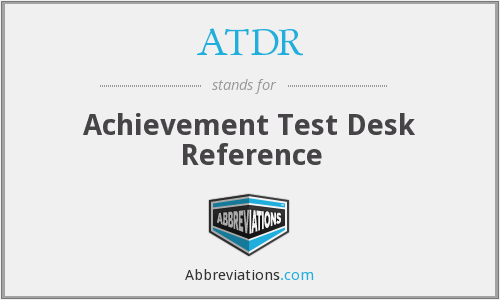ATDR - Achievement Test Desk Reference