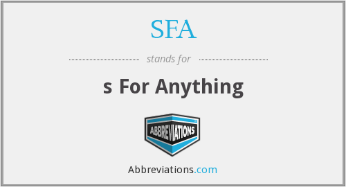 SFA - s For Anything