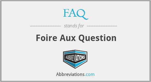 FAQ - Foire Aux Question