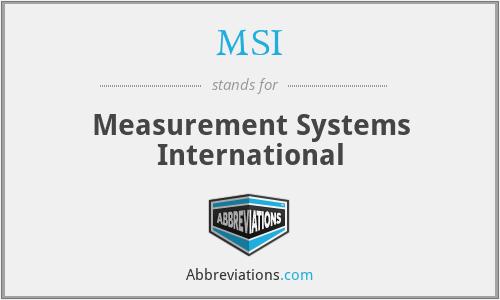 MSI - Measurement Systems International