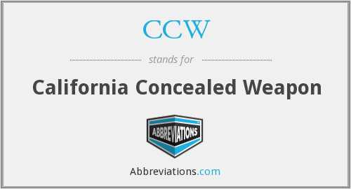 CCW - California Concealed Weapon