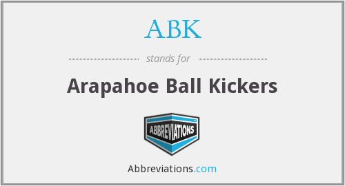 ABK - Arapahoe Ball Kickers