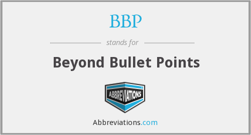 BBP - Beyond Bullet Points