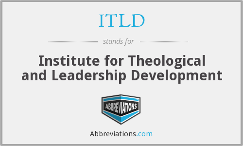 ITLD - Institute for Theological and Leadership Development