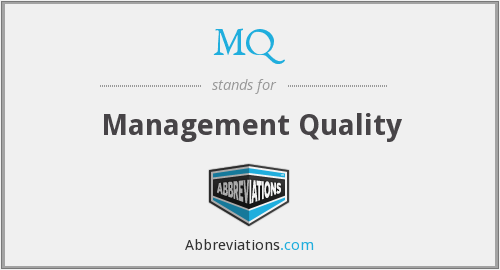 MQ - management quality