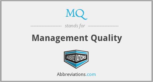 MQ - management quality