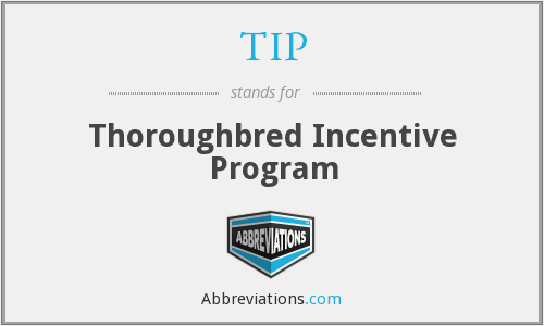 TIP - Thoroughbred Incentive Program