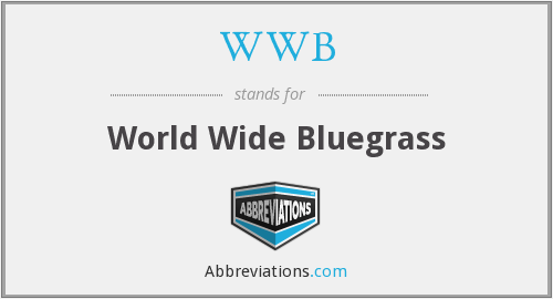 WWB - World Wide Bluegrass