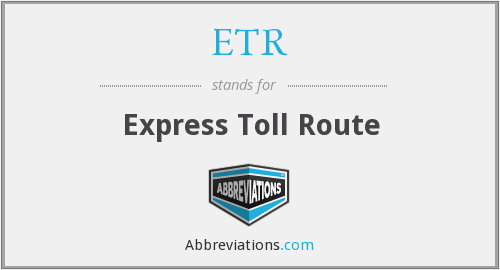 ETR - Express Toll Route