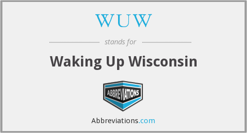 WUW - Waking Up Wisconsin