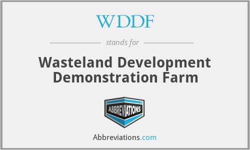 WDDF - Wasteland Development Demonstration Farm