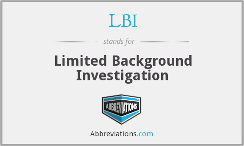 LBI - Limited Background Investigation