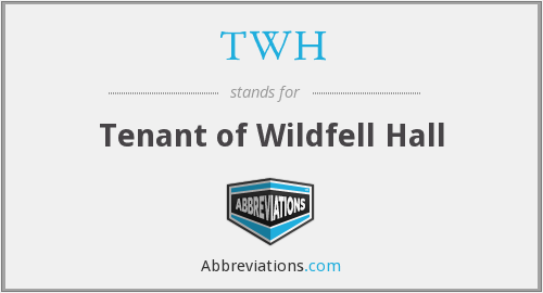 TWH - Tenant of Wildfell Hall