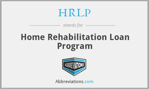 HRLP - Home Rehabilitation Loan Program