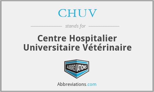 CHUV - Centre Hospitalier Universitaire Vétérinaire