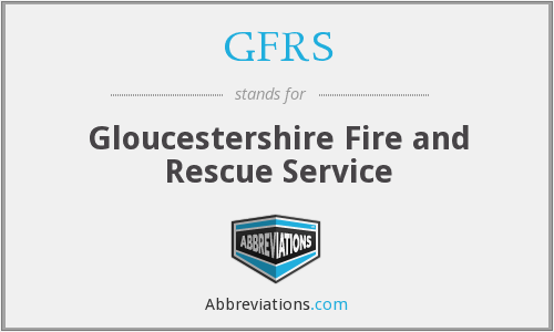 GFRS - Gloucestershire Fire and Rescue Service