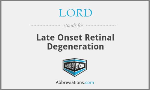 LORD - Late Onset Retinal Degeneration