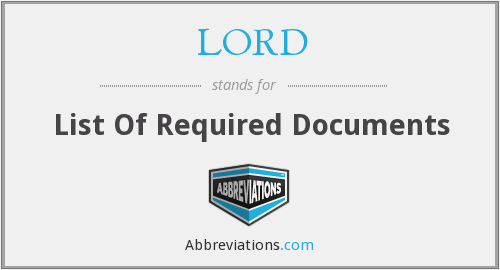 LORD - List Of Required Documents
