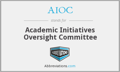 AIOC - Academic Initiatives Oversight Committee