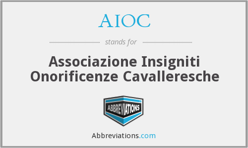 AIOC - Associazione Insigniti Onorificenze Cavalleresche