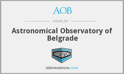 AOB - Astronomical Observatory of Belgrade