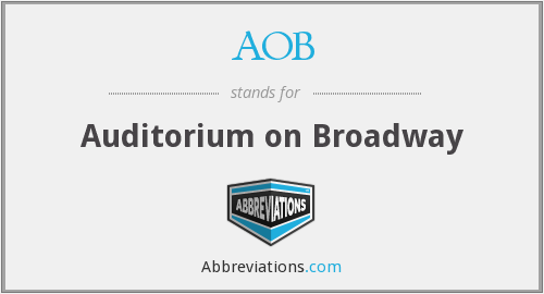 AOB - Auditorium on Broadway