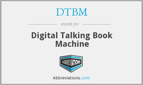 DTBM - Digital Talking Book Machine