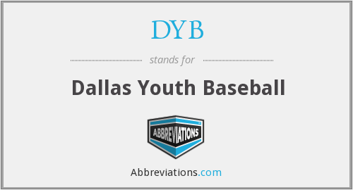 DYB - Dallas Youth Baseball