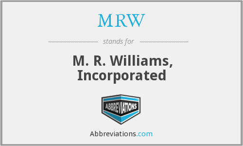 MRW - M. R. Williams, Incorporated