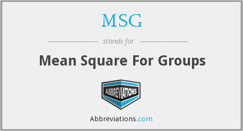 MSG - Mean Square For Groups