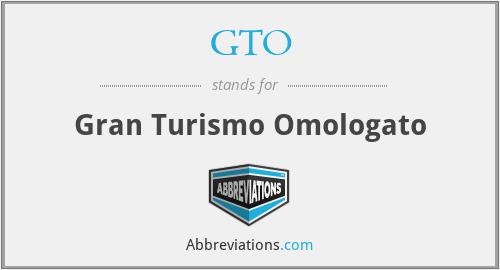 GTO - Gran Turismo Omologato