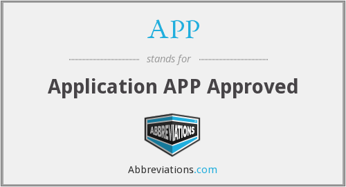 APP - Application APP Approved